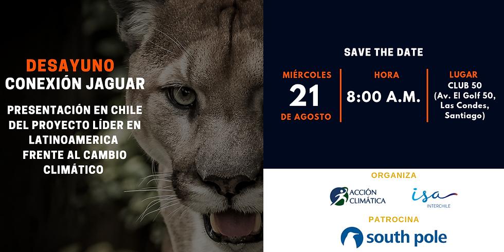 Desayuno Conexión Jaguar: Presentación en Chile del Proyecto Líder en Latinoamerica frente al Cambio Climático