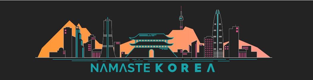 NAMASTE KOREA
