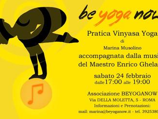 Vinyasa YOGA - musica del maestro Enrico Ghelardi - Sabato 24 Febbraio ore 17:00
