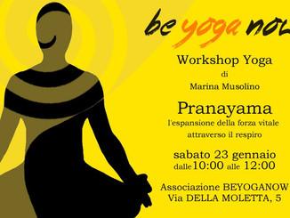 Pranayama - l'espansione della forza vitale attraverso il respiro - sabato 23 Gennaio