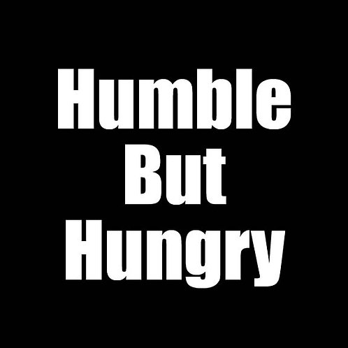 Humble But Hungry