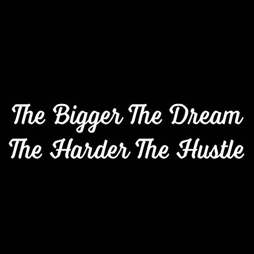 Dream/Hustle