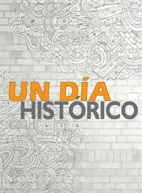 UN DÍA HISTÓRICO