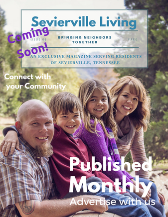 Sevierville Living - Local Print Publication - Sponsor Opportunities Available