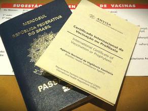 Antes de embarcar ao exterior verifique se o país destino ou escalas exigem a CIVP