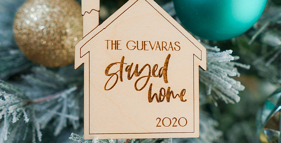 BIRCH ENGRAVED STAY HOME 2020 PANDEMIC QUARANTINE PERSONALIZED ORNAMENT