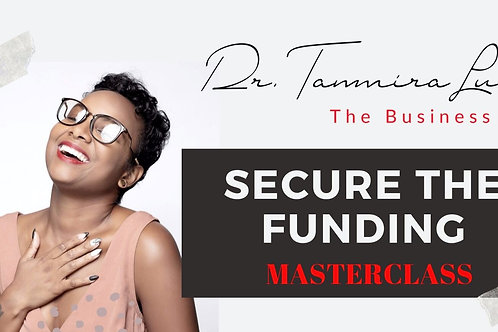 Secure The Funding Masterclass