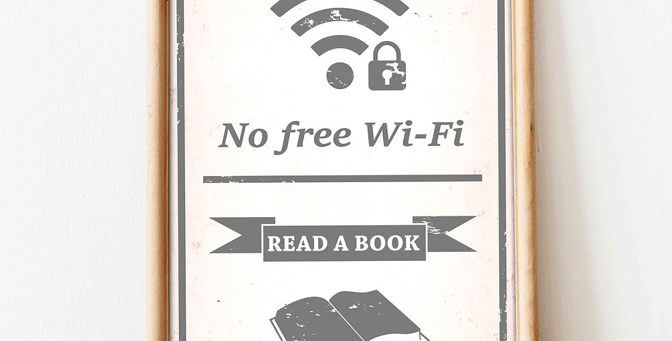 No Free Wi-Fi read a book! A3 Poster