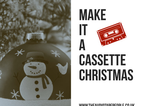 MAKE IT A CASSETTE CHRISTMAS