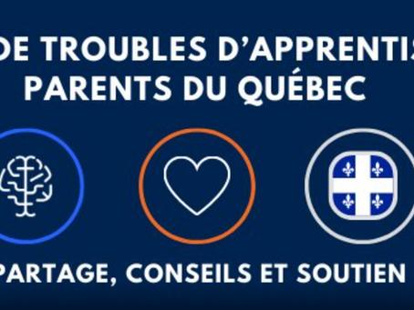 Groupe Facebook «Entraide troubles d'apprentissage – Parents du Québec» :