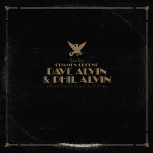 Dave Alvin, Phil Alvin-Songs From Common Ground RSD