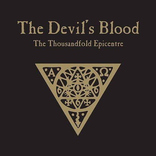 The Devil's Blood- The Thousandfold Epocentre