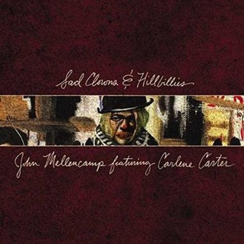 John Mellencamp FT. Carlene Carter- Sad Clowns & Hillbillies
