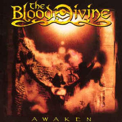 The Blood Divine- Awaken