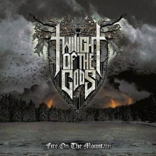 Twilght of The Gods- Fire On The Mountain