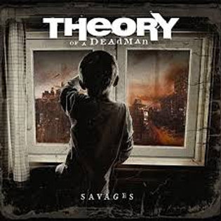 Theory Of A Dead Man- Savages