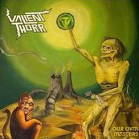 Valient Thorr- Our Own Masters