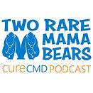 Two Rar Mama Beas Cure CMD Podcast Logo