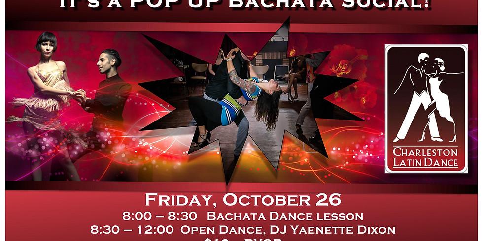 It's a Pop-Up Bachata Social!