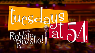 Tuesdays at 54 wit Robbie Rozelle