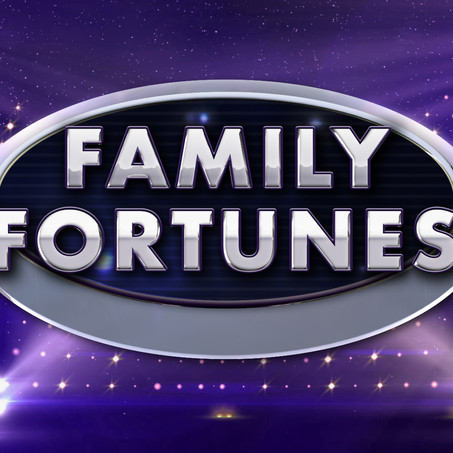 OUR SURVEY SAYS: FAMILY FORTUNES IS BACK