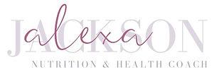 Alexa Jackson | Nutirtion & Health Coach