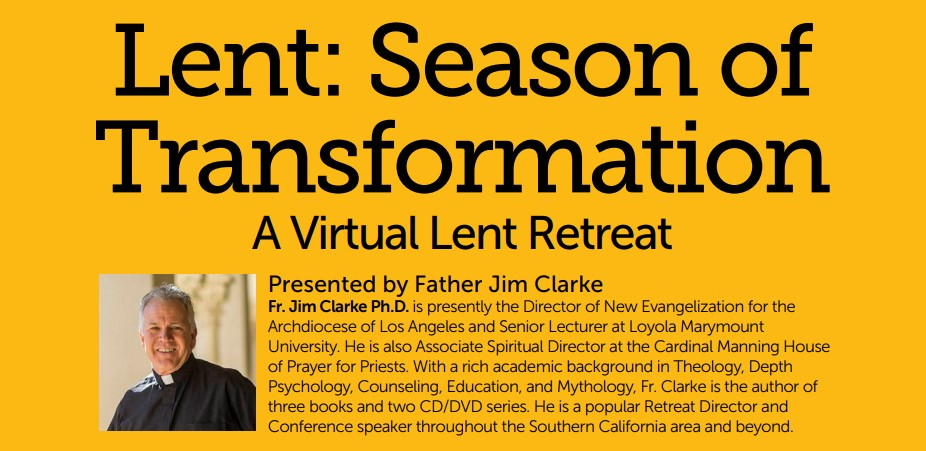 Lent: Season of Transformation: Virtual Retreat