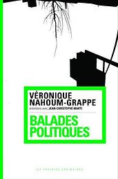 Véronique_Nahoum-Grappe_:_Balades_polit