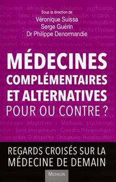 Médecines Complémentaires et Alternatives : pour ou contre ?