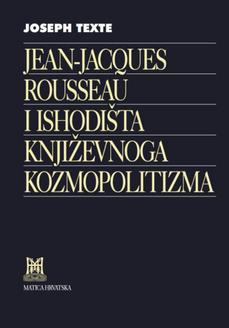 Jean-Jacques Rousseau et les origines du cosmopolitisme littéraire