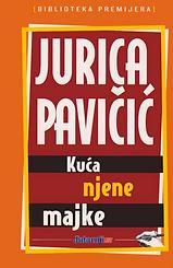 Jurica_Pavičić___Kuća_njene_majke.png
