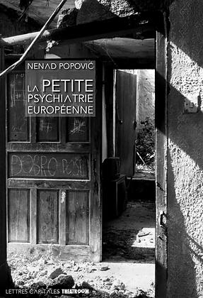 Nenad Popović ¬ LA PETITE PSYCHIATRIE EUROPÉENE