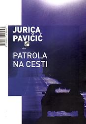 Jurica_Pavičić___Patrola_na_cesti.png