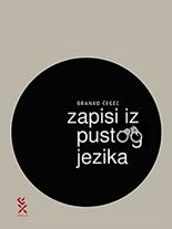 Branko_Čegec_:_Zapisi_iz_pustog_jezika.