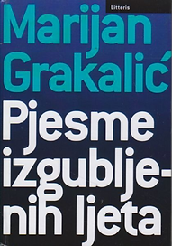 Marijan Grakalić : Pjesme izgubljenih l