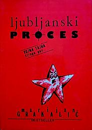 Marijan Grakalić : Ljubljanski proces.p