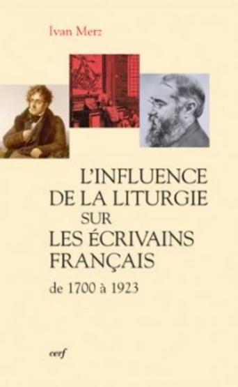 L'influence de la liturgie sur les écrivains français