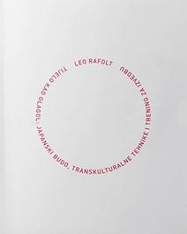 Leo Rafolt - Tijelo kao glagol.png