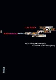 Leo Rafolt - Melpomenine maske.png