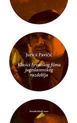 Jurica_Pavičić___Klasici_hrvatskog_filma