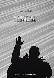 LEO RAFOLT _ CHORÉGRAPHIE DE L'ÉPHÉMÈRE.png