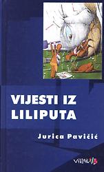 Jurica_Pavičić___Vijesti_iz_Liliputa.png