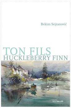 Ton fils Huckleberry Finn