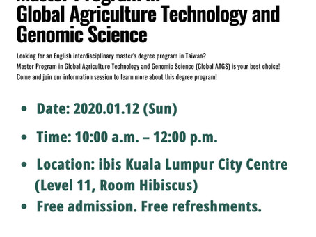 Information Session of Master Program in Global Agriculture Technology and Genomic Science in KL