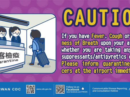 CAUTION! Actions to Novel Coronavirus! 注意!因應中國大陸新型冠狀病毒感染之肺炎