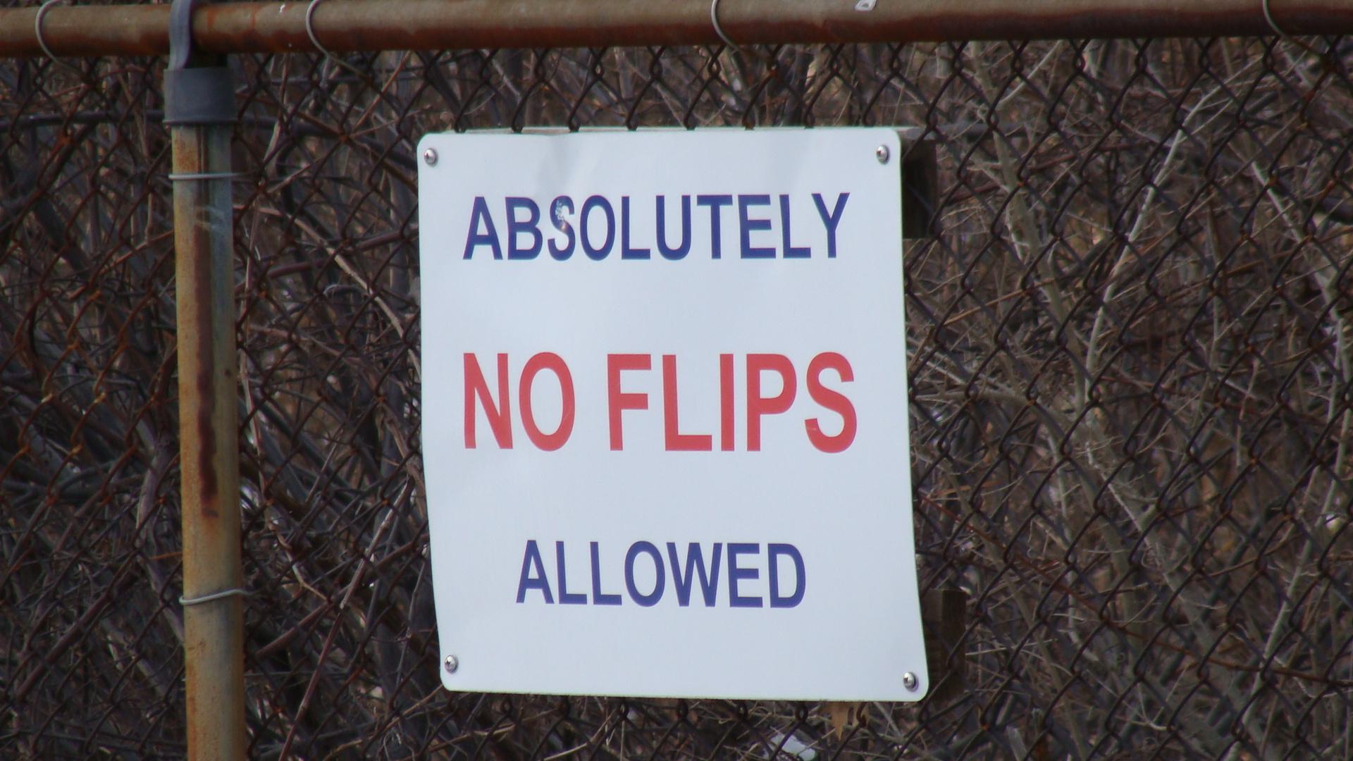 No Flipping Way