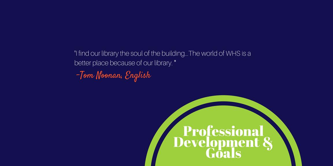 Professional Development & Goals