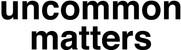 uncommon-matters-share-default.1477564776_edited.jpg