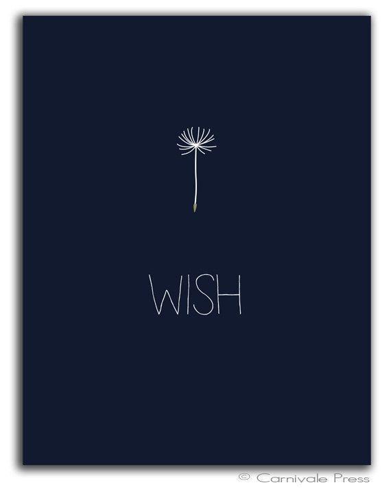 Wish - Photo source Pinterest