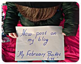 """My February Bucket List.."""